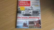 MILITÄR & GESCHICHTE 3/2021 - APRIL/MAI-DER LETZTE BLITZKRIEG BALKANFELDZUG 1941