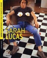 Sarah Lucas - Michele Robecchi - Libro Nuovo in offerta!