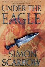 Under the Eagle: A Tale of Military Adventure and Reckless Heroism with the Roma