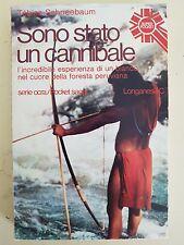 LIBRO TOBIAS SCHNEEBAUM - SONO STATO UN CANNIBALE - LONGANESI SUPER POCKET 1977