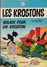 Krostons 1. Balade pour un Krostons. DELIEGE 1975. TTB