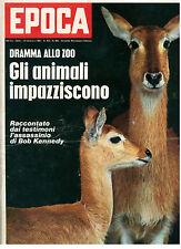 EPOCA N. 960 16 FEBBRAIO 1969 SIHRAN ROBERT KENNEDY MILVA CARLA FRACCI POLO NORD