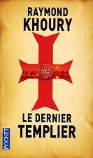 Le dernier Templier // Raymond KHOURY // Thriller // Histoire