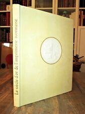 Le siècle d'or de l'imprimerie lyonnaise, illustré