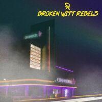 BROKEN WITT REBELS - OK HOTEL (VINYL)    VINYL LP NEU