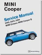 Mini Cooper Service Manual: Covers Mini Cooper, Mini Cooper S: 2002-2004 by Bentley Publishers (Hardback, 2004)