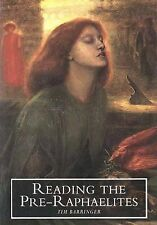 Reading the Pre-Raphaelites by Barringer, Tim