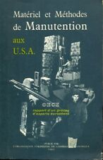 MATERIEL ET METHODES DE MANUTENTION AUX U.S.A.  / OECE 1953