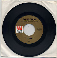 We Five - Walk On by It Really Doesn't Matter 45 A&M Records 1072