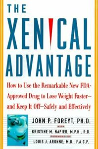 The Xenical Advantage: How To Use the Remarkable New FDA-Approved Drug to