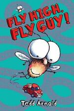 Fly High, Fly Guy! by Arnold, Tedd