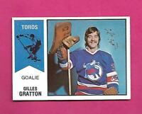 RARE 1974-75 OPC WHA # 65 TOROS GILLES GRATTON ROOKIE EX-MT CARD (INV# D2352)