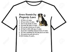 T Shirt Bernese Mountain Dog Big Gentle Giant Breed Property Laws - 2 Designs !