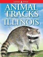 Animal Tracks of Illinois (Animal Tracks Guides)