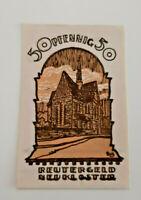 NEUKLOSTER REUTERGELD NOTGELD 50 PFENNIG 1922 NOTGELDSCHEIN (10772)