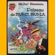 Olivier Rameau L'OISEAU DE PAR-CI, PAR-LA Dany EO 1975