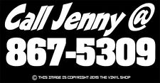 """Call Jenny @ 867-5309"" Funny Decal sticker,For Hot Rods,street outlaw,Rat Rod."