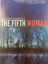 THE FIFTH WOMAN BY HENNING MANKELL *FIRST THUS*