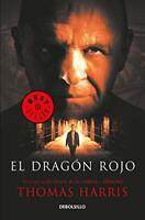 El dragón rojo / Red Dragon (Spanish Edition) by Harris, Thomas