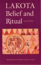 Lakota Belief and Ritual: By Walker, James R.
