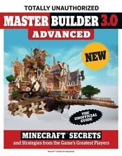 Master Builder 3.0 Advanced: Minecraft®™ Secrets and Strategies from-ExLibrary