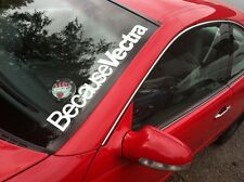 Because Vectra Windschutzscheibe Aufkleber 1.9 CDTI 3.2 SXI SRI Opel Haltung V6