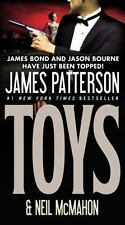 Toys by James Patterson and Neil McMahon (2011, Paperback)