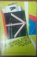 Delincuencia Juvenil en Puerto Rico Leonore Kupperstein Jaime Toro 1974