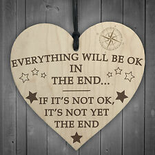 Everything Will Be Okay In The End Hanging Heart Wooden Plaque Motivational Gift