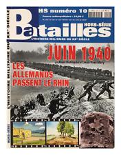 Juin 1940 les Allemands passent le Rhin, Batailles hors-série numéro 10