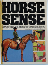 """""""HORSE SENSE"""" buying and looking after your first horse, Jane Starkey HC As-New"""