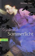 *w- SOMMERLICHT-Serie 01 - Gegen das SOMMERLICHT - von Melissa MARR tb (2009)
