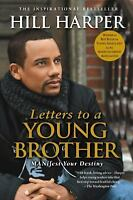 Letters to a Young Brother: Manifest Your Destiny by Harper, Hill in Used - Lik
