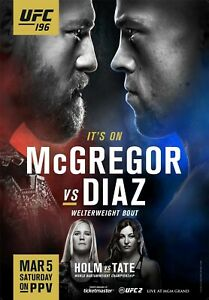 UFC 196 Event Poster Conor McGregor vs Nate Diaz - Holm vs Tate - 11x17 17x25
