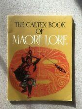 The Caltex Book of Maori Lore. James Cowen, J.B. Palmer, D. Turner.