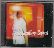 RAZ OHARA - realtime voyeur CD