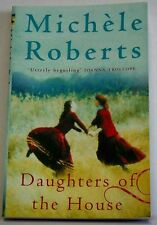Daughters of the House Michele Roberts 2011 Mystery adventure fiction book pb