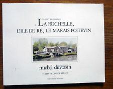 aquarelles  Michel Duvoisin Carnet de voyage La Rochelle l'ile de Ré le marais