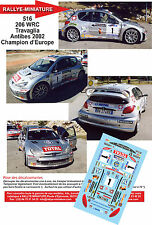 DÉCALS Promo 1/43 réf 516 206 WRC Travaglia Antibes 2002 Champion d'Europe