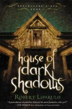 Dreamhouse Kings: House of Dark Shadows 1 by Robert Liparulo (2009, Paperback)