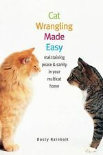 Cat Wrangling Made Easy: Maintaining Peace and Sanity in Your Multicat Home Mad