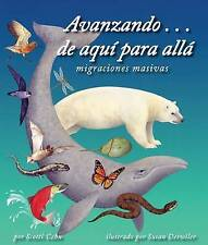 Avanzando . . . de aqu¡ para all/ On the Move: Mass Migrations(Spanish Edition)