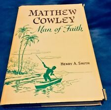 Matthew Cowley Man of Faith by Henry A. Smith 1976 HB LDS Mormon