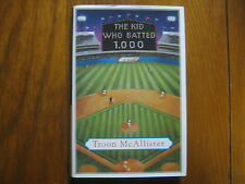 """TROON McALLISTER Signed Book(""""THE KID WHO BATTED 1.000""""- 2002 1st Edit. Hardback"""