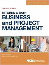 Kitchen and Bath Business and Project Management, with Website: By NKBA (Nati...