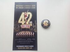 Flyer / Handbill and BADGE 42ND STREET Theatre Royal Drury Lane SHEENA EASTON