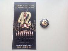 Flyer /Handbill and BADGE 42ND STREET Theatre Royal Drury Lane SHEENA EASTON NEW