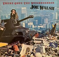 JOE WALSH*Pre-Owned LP**THERE GOES THE NEIGHB0RHOOD**RARELY PLAYED