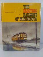 The Electric Railways of Minnesota ~ Russell Olson ~ 1976 Hardcover Dust Jacket
