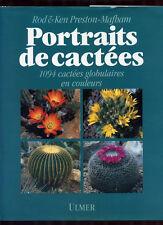 ROD & KEN PRESTON-MAFHAN, PORTRAITS DE CACTÉES, 1094 CACTÉES GLOBULAIRES EN COUL